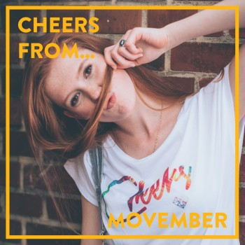 20151107_CHEERS_FROM_Movember
